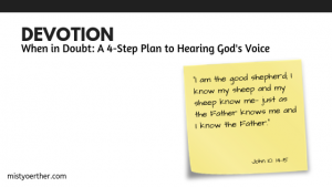 Devotion – When in Doubt: A 4-Step Plan to Hearing God's Voice, from Niki Hardy