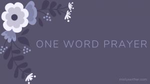 One Word Prayer