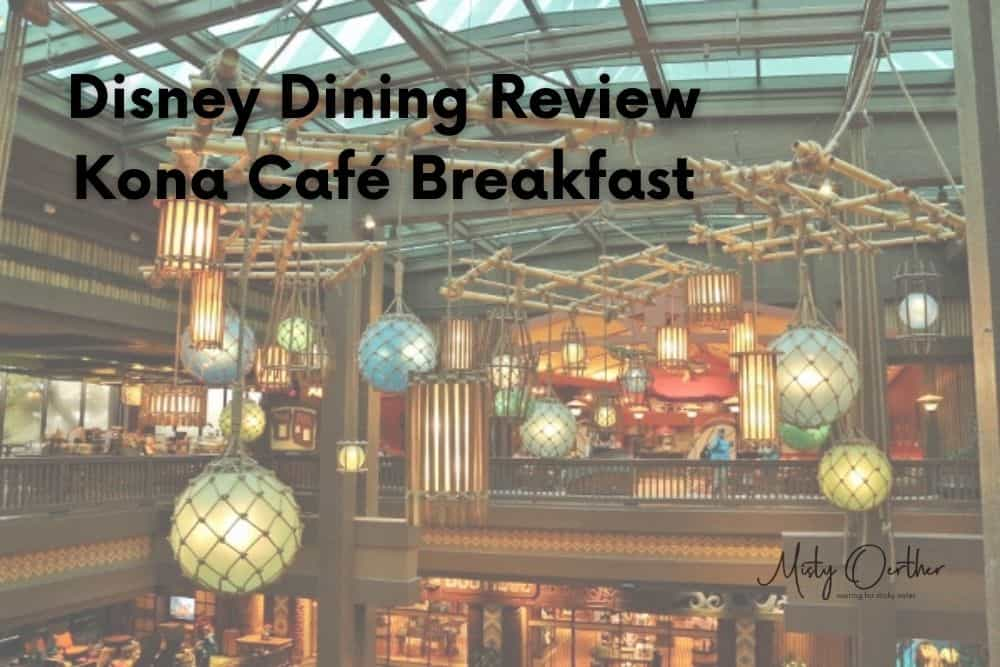 Kona Café Breakfast: Walt Disney World Dining Review