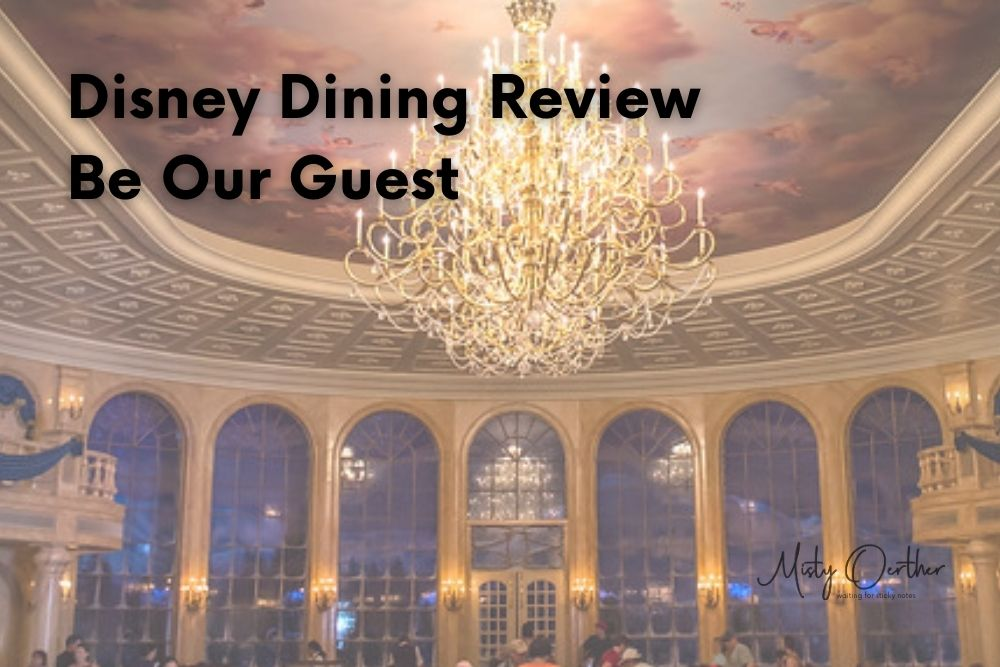 Be Our Guest: Walt Disney World Disney Dining Review