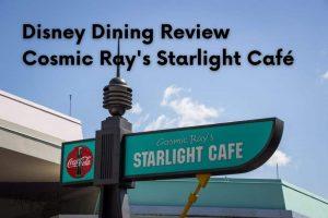 Cosmic Ray's Starlight Café: Walt Disney World Dining Review
