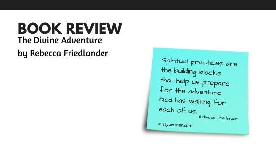 Book Review – The Divine Adventure by Rebecca Friedlander
